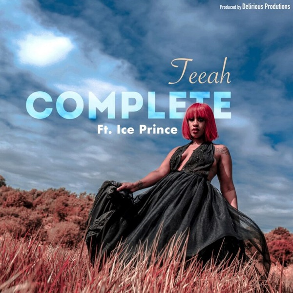 Teeah – Complete (Remix) Ft Ice Prince