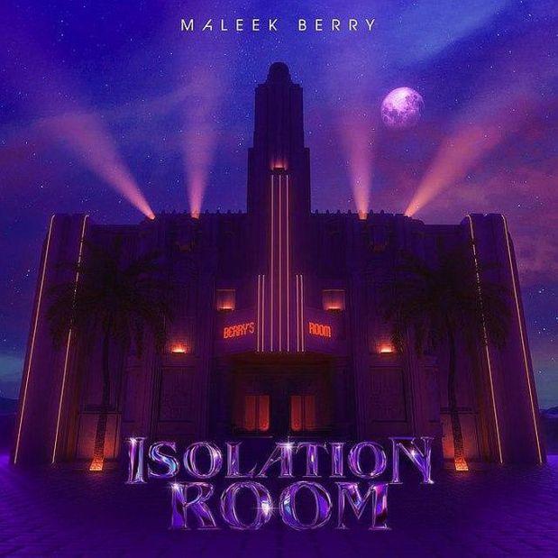 Maleek Berry – Isolation Room EP