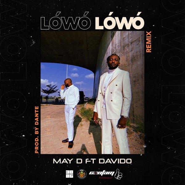 May D – Lowo Lowo (Remix) Ft Davido