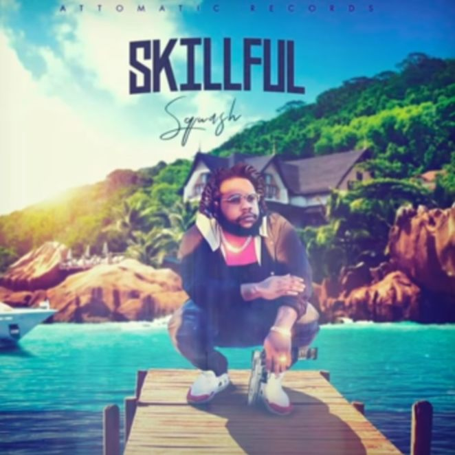 Squash – Skillful (Prod. by Attomatic Records)