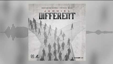 Jahmiel – Different (Prod. By Quantanium Records / Patriotz Muzik)