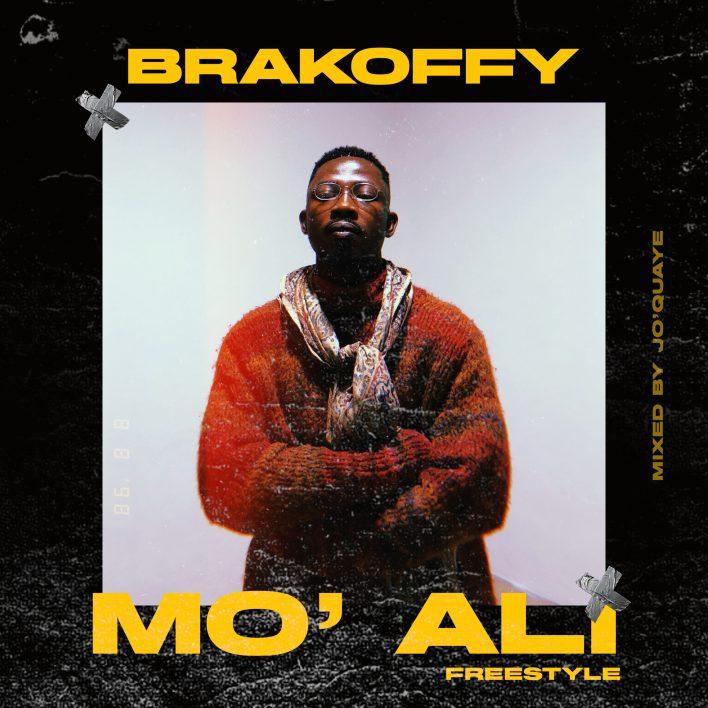 Brakoffy - Mo Ali (Freestyle) (Prod By Lali)
