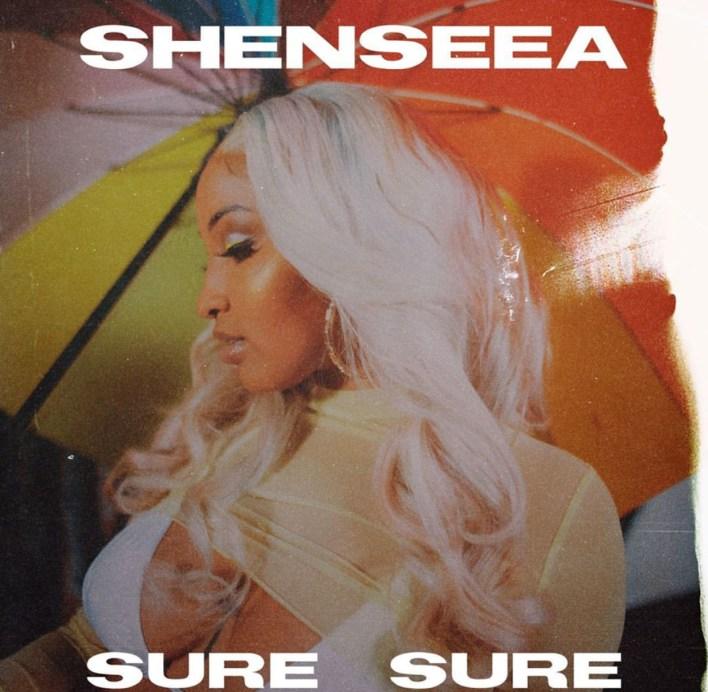 Shenseea – Sure Sure
