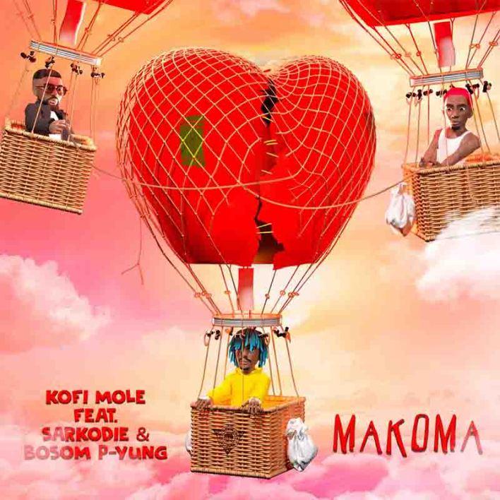 Kofi Mole - Makoma ft Sarkodie x Bosom P-Yung
