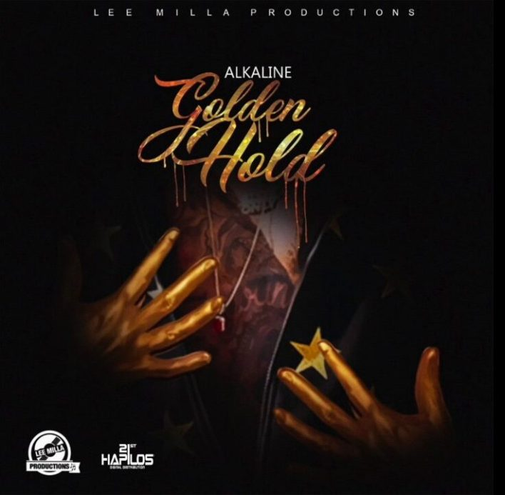 Alkaline – Golden Hold (Prod By Lee Milla Productions)