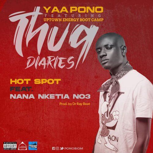 Yaa Pono – Hot Spot Ft Nana Nketia No3