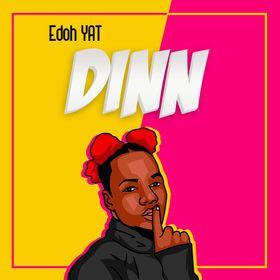 Edoh YAT - Dinn