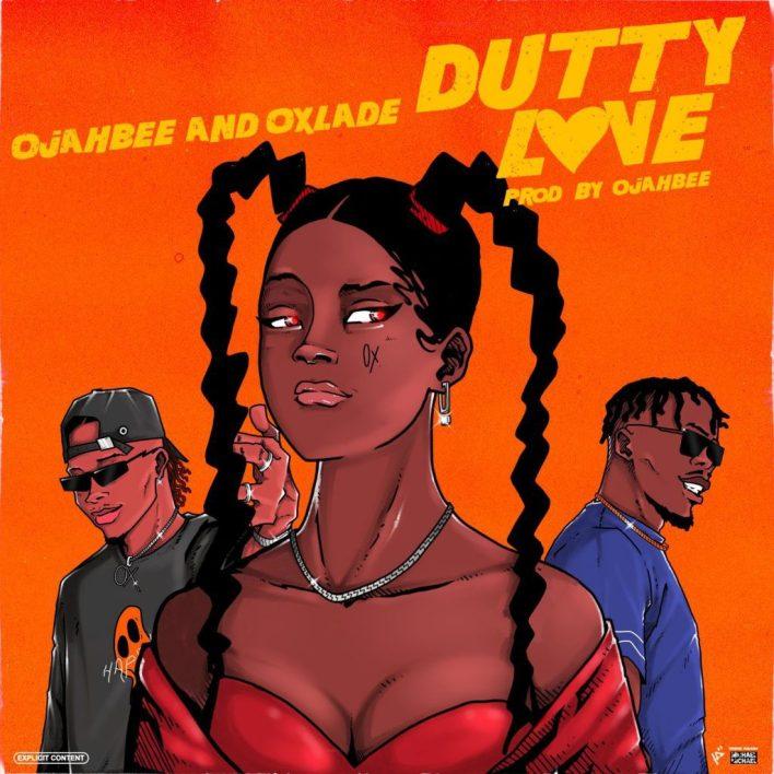 Oxlade – Dutty Love Ft Ojahbee