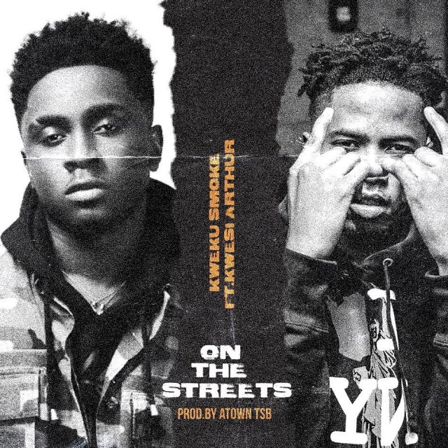 Kweku Smoke – On The Streets Ft On The Streets (Prod By Atown TSB)