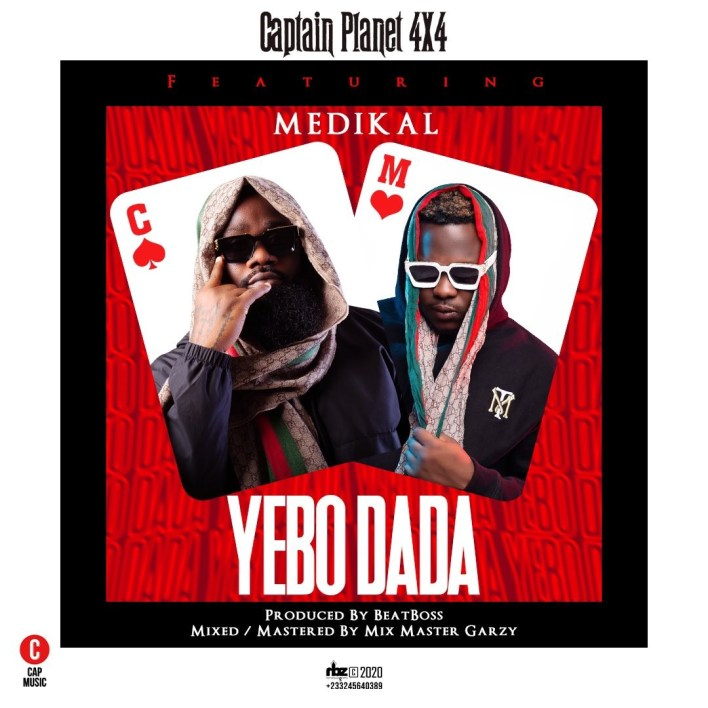 Captain Planet (4X4) – Yebo Dada Ft Medikal
