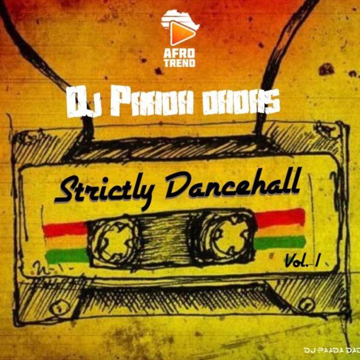 DJ Paada Dadas - Strictly Dancehall Mixtape Vol 1