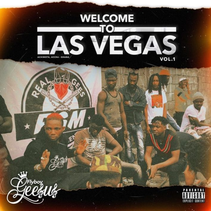 Flyboy Geesus – Welcome To Las Vegas Vol. 1 (Full Album)