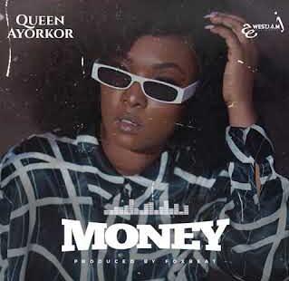 Queen Ayorkor - Money mp3 download