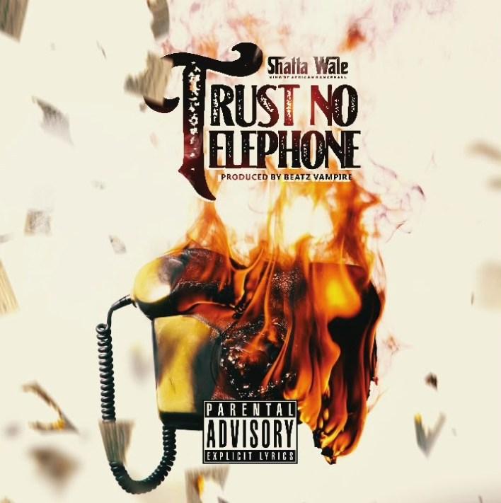 Shatta Wale – Trust No Telephone mp3 download