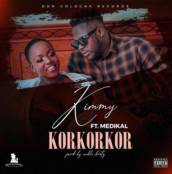 Kimmy - Korkorkor Ft Medikal mp3 download