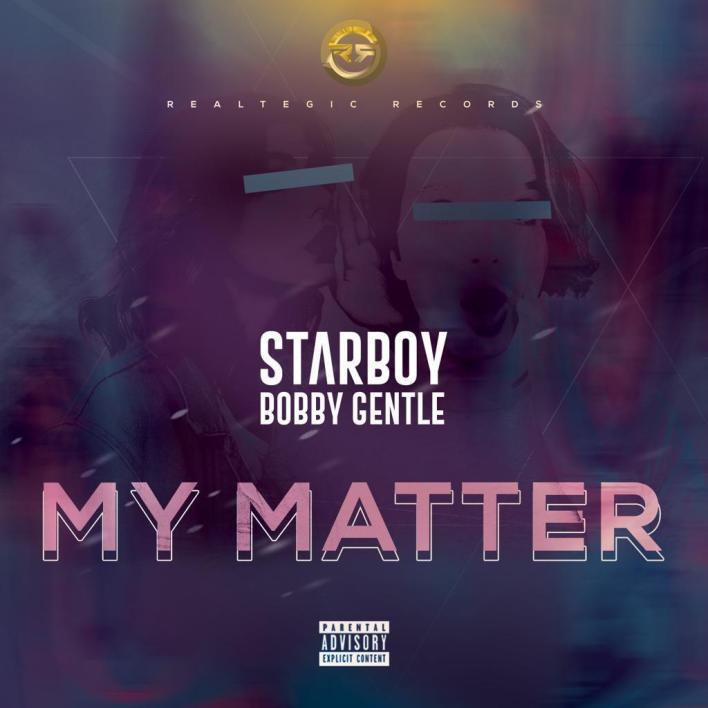 Bobby Gentle – My Matter mp3 download