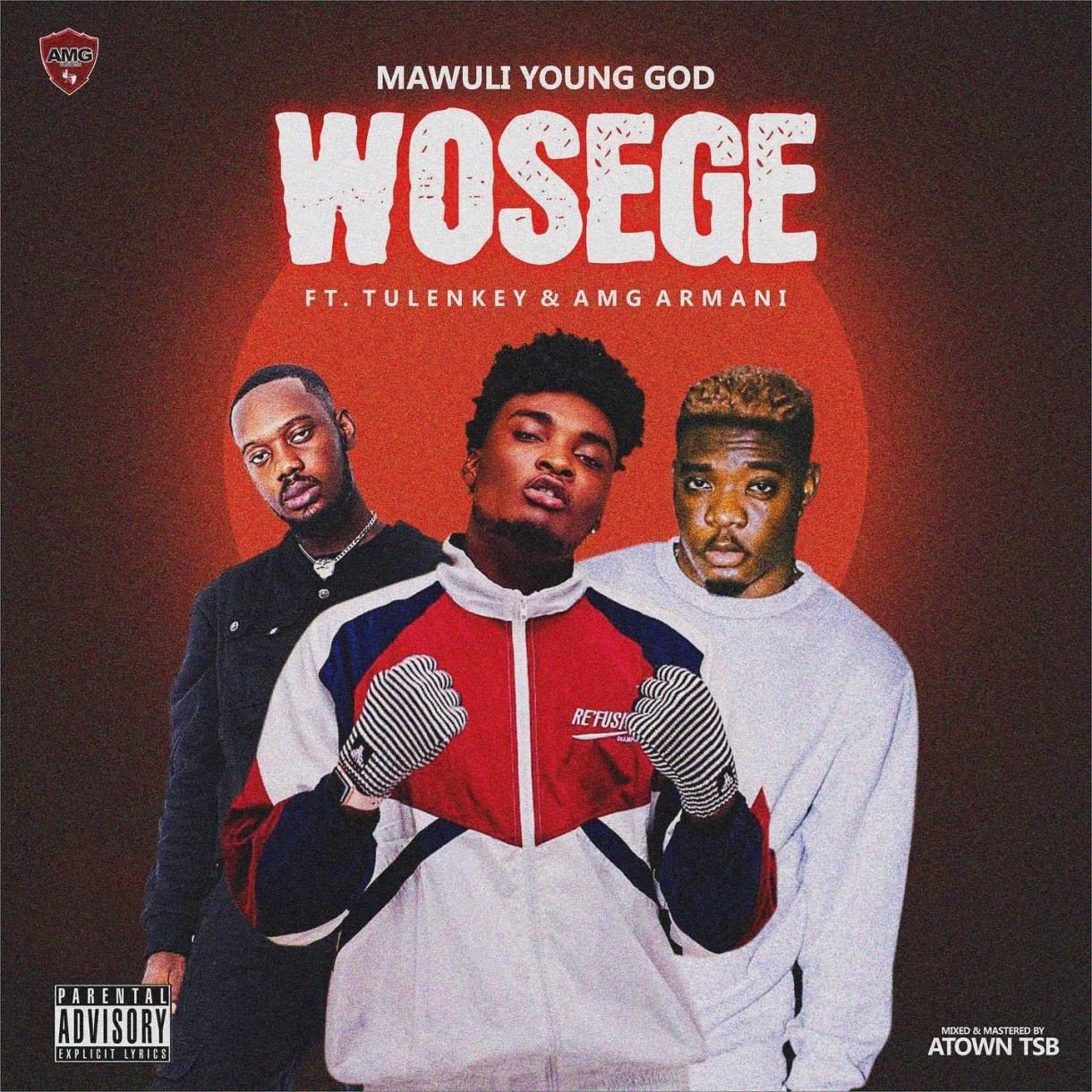 Mawuli Younggod – Wosege Ft AMG Armani & Tulenkey mp3 download