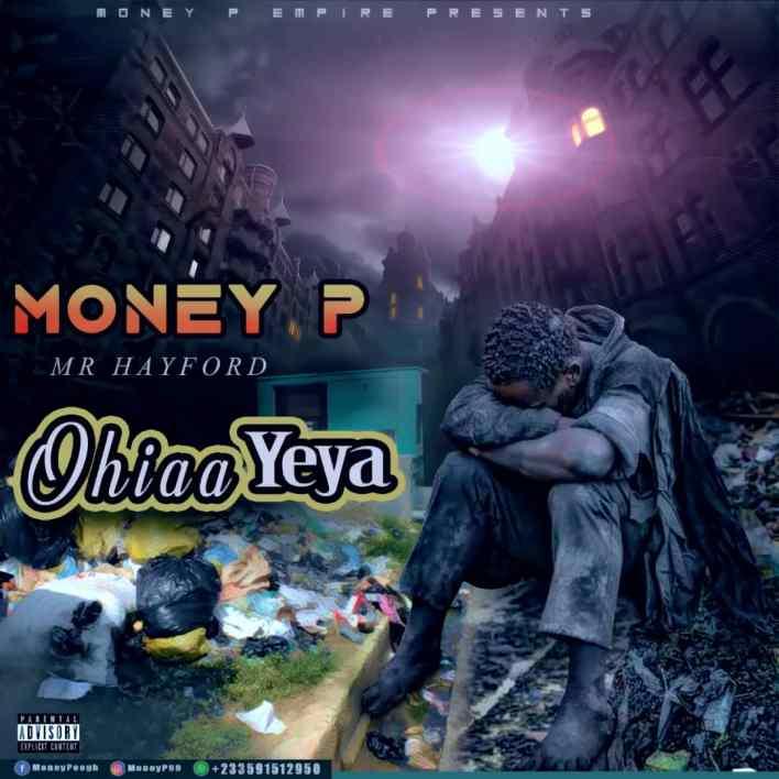 Money P – Ohia Yeya Ft Mr Hayford mp3 download
