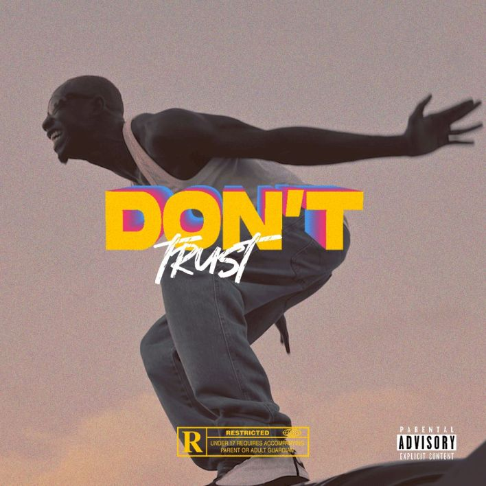 Bosom P Yung – Don't Trust mp3 download