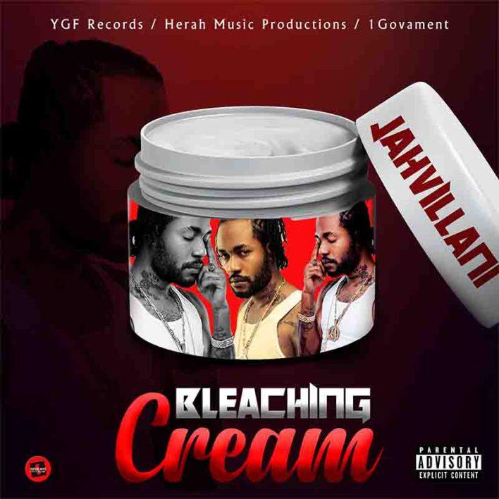 Jahvillani - Bleaching Cream (Prod. By YGF Records)