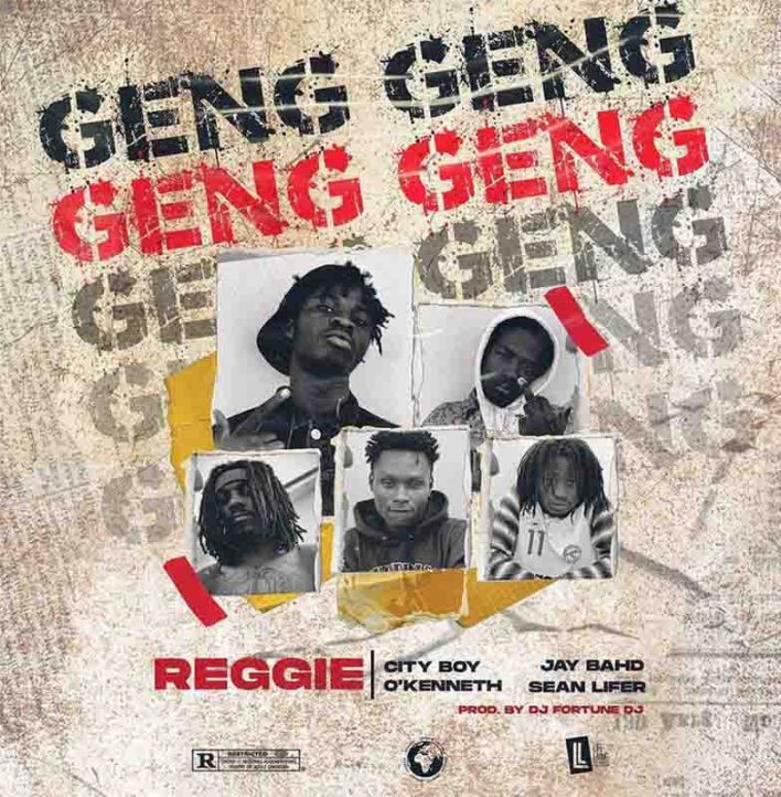 Reggie - Geng Geng Ft O'Kenneth, Jay Bahd, City Boy