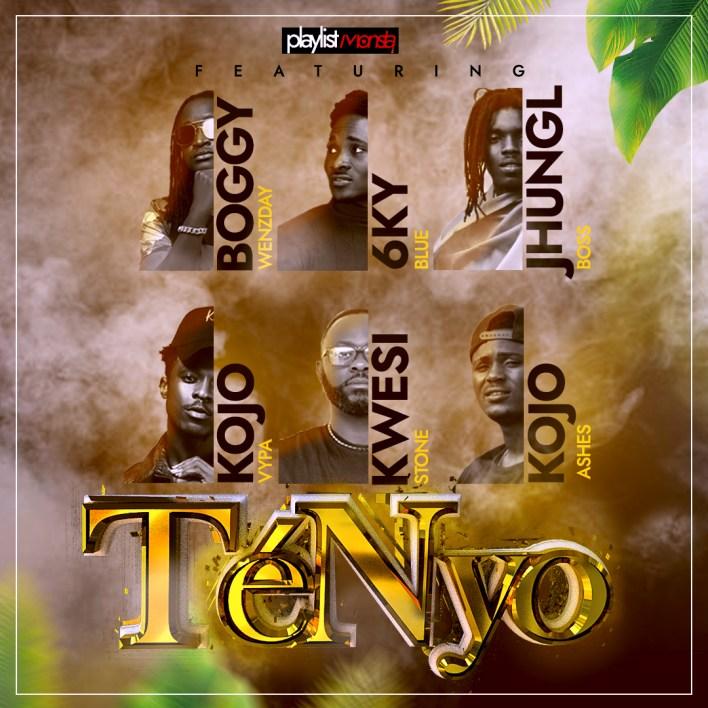 Playlistmonsta – TenNyo Ft 6kyBlue, Kojo Vypa, Boggy Wenzday, kojo Ashes, JhunglBoss & Kwesi Stone mp3 download
