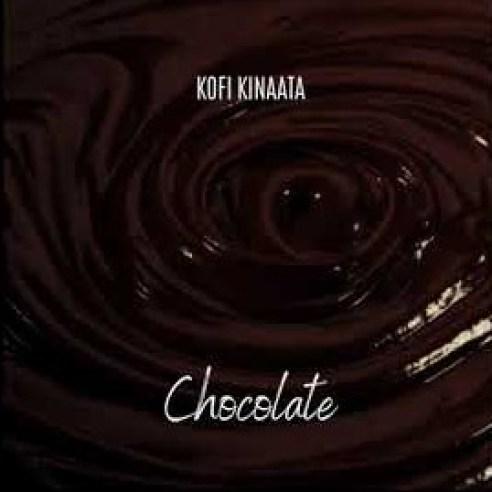 Kofi Kinaata – Chocolate mp3 download