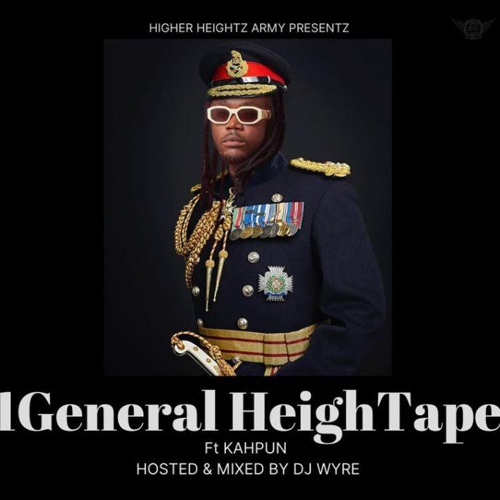 DJ Wyre - 1General HeighTape Ft Kahpun