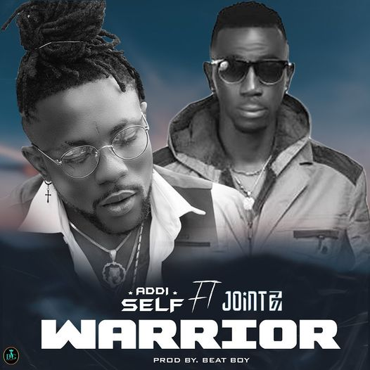 Addi Self – Warrior Ft Joint 77 mp3 download