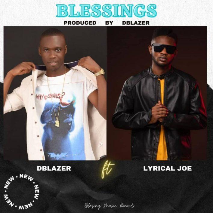 Dblazer – Blessings Ft Lyrical Joe mp3 download