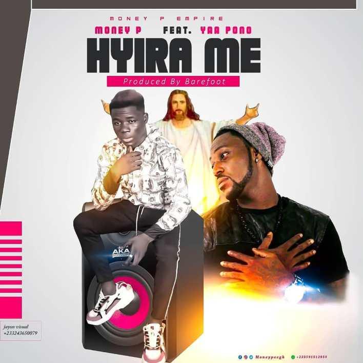 Money P – Hyira Me Ft Yaa Pono mp3 download