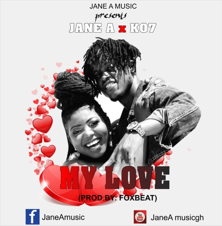Jane A – My Love Ft KO7 mp3 download