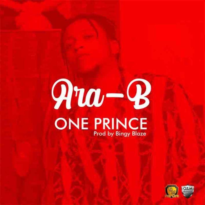 Ara-B - One Prince (Prod. by Bingy Blaze)