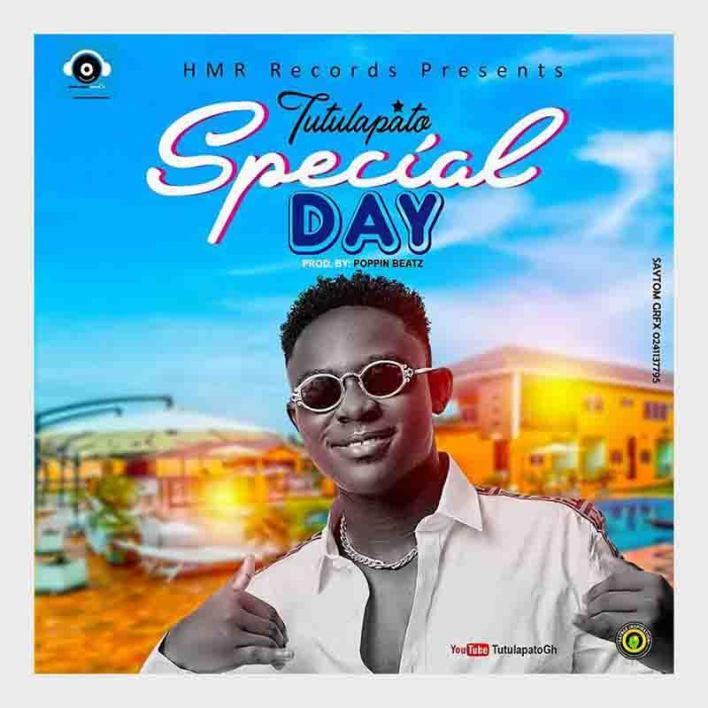 Tutulapato - Special Day (Prod. By Poppin Beatz)