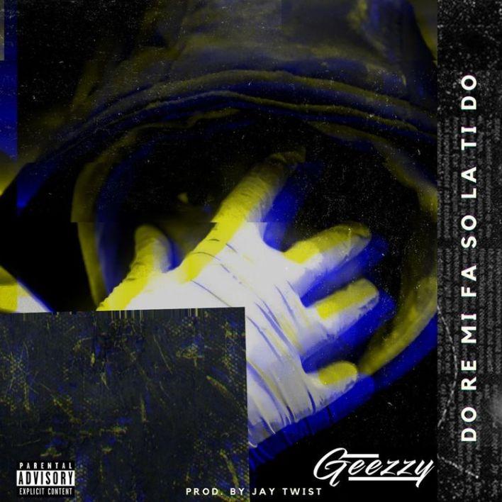 Geezzy – Do Re Mi Fa So La Ti Do mp3 download