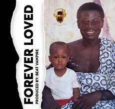 Krymi – Forever Love (Tribute To Late Dad) (Prod. by Beatz Vampire)