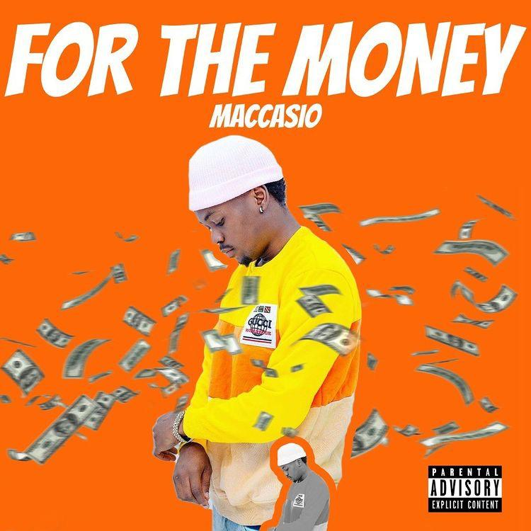Maccasio – For The Money mp3 download