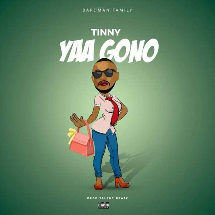 Tinny – Yaa Gono (Yaa Pono Diss)