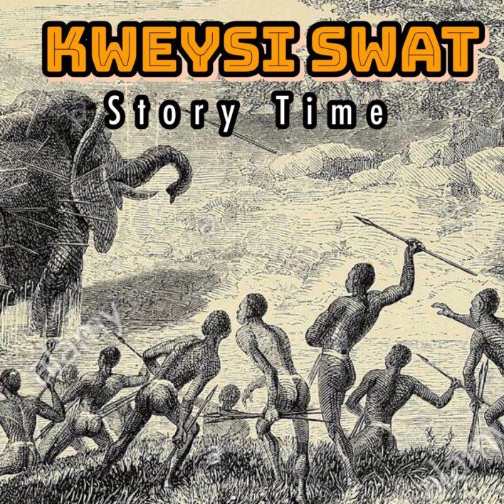 Kweysi Swat – Story Time mp3 download