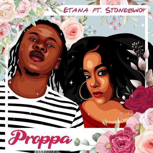 Etana – Proppa Ft Stonebwoy mp3 download