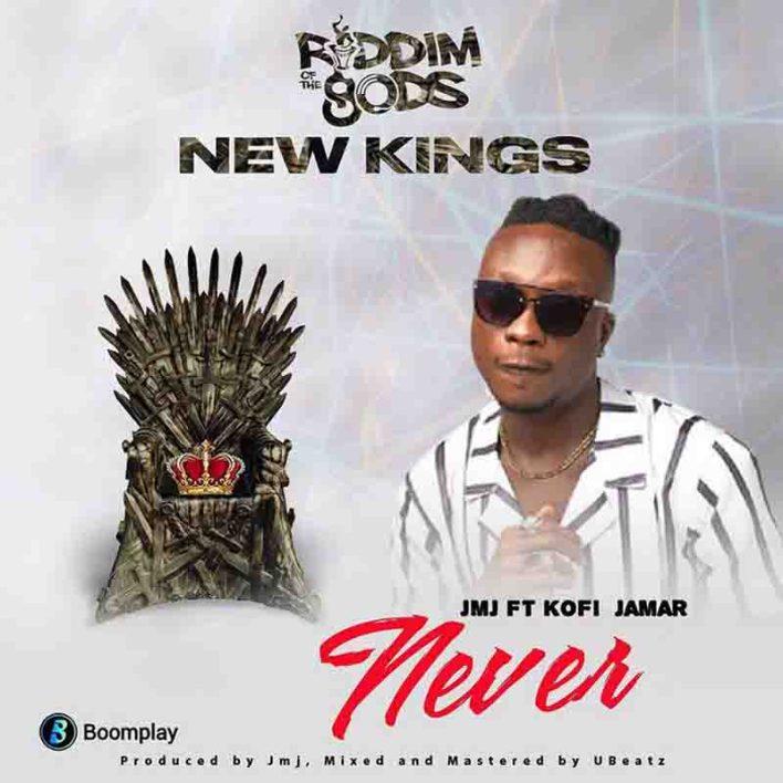 Kofi Jamar - Never (Riddim Of The goDs)