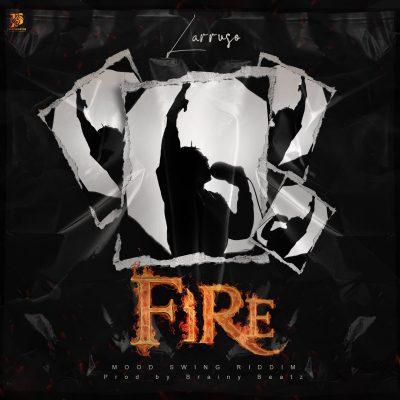 Larruso – Fire mp3 download