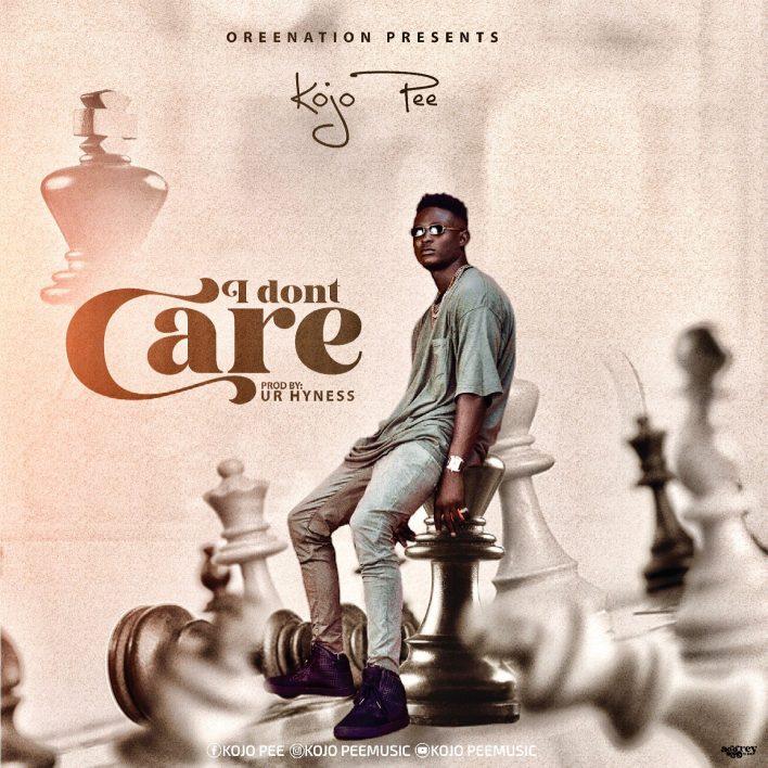 Kojo Pee – I Don't Care mp3 download