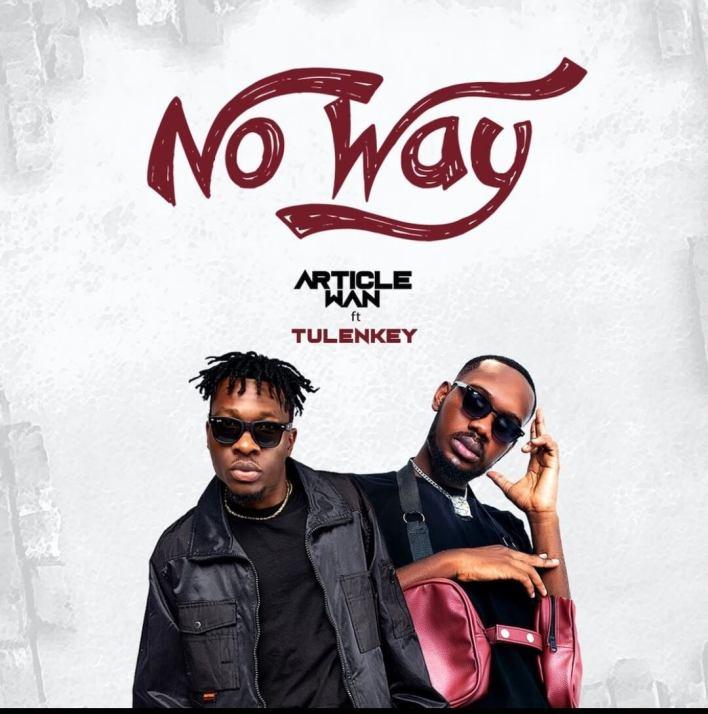 Article Wan – No Way Ft Tulenkey mp3 download