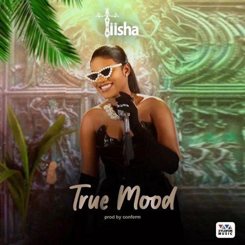 Tiisha – True Mood mp3 download