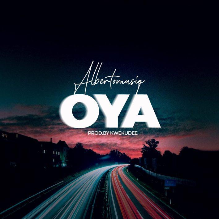 Albertomusiq – Oya mp3 download
