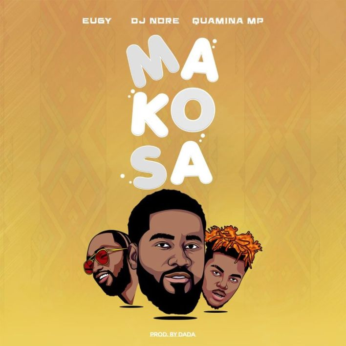 DJ Nore – Makosa Ft Eugy & Quamina Mp mp3 download