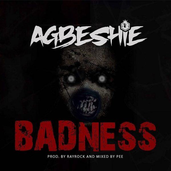 Agbeshie Badness mp3 download