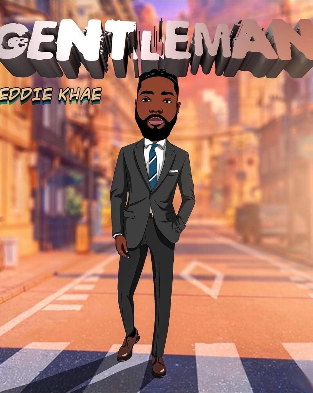 Eddie Khae – Gentleman mp3 download