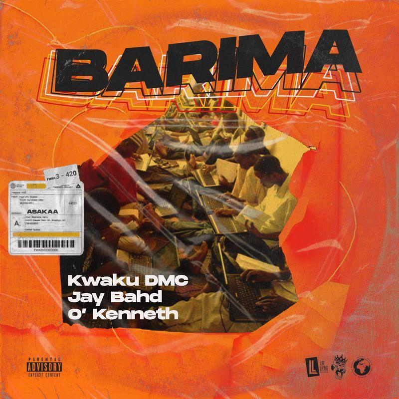 Kwaku DMC – Barima Ft Jay Bahd & O'Kenneth mp3 download
